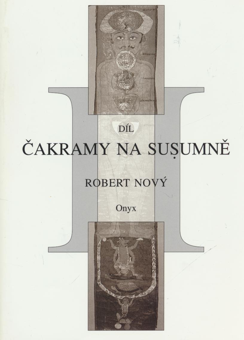 Čakramy na susumě - Kniha druhá - O lotosech