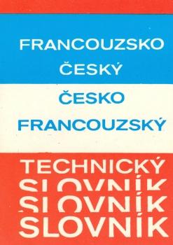 Francouzsko-český česko-francouzský technický slovník