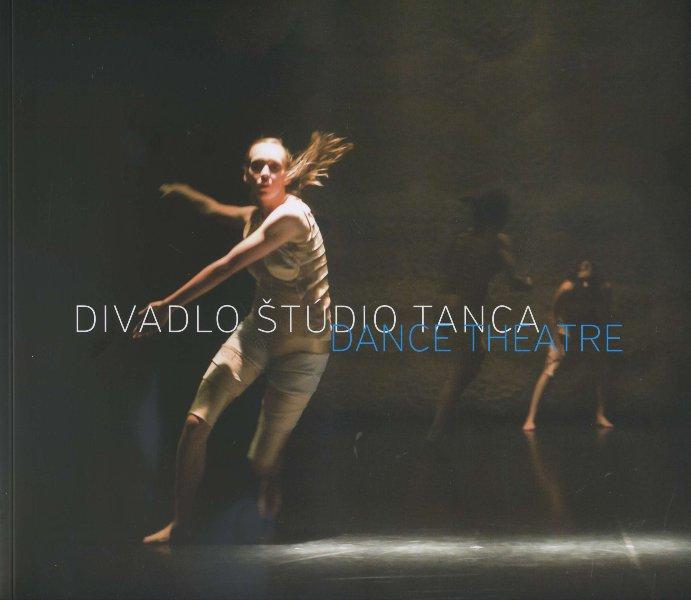 Divadlo Štúdio tanca - Príležitostná publikácia k 15. výročiu divadla