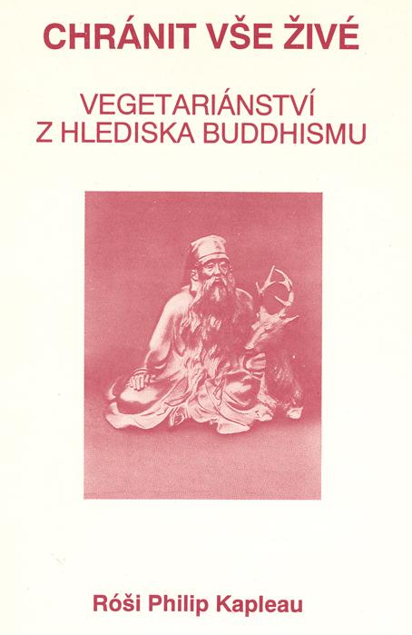 Chránit vše živé - Vegetariánství z hlediska Buddhismu