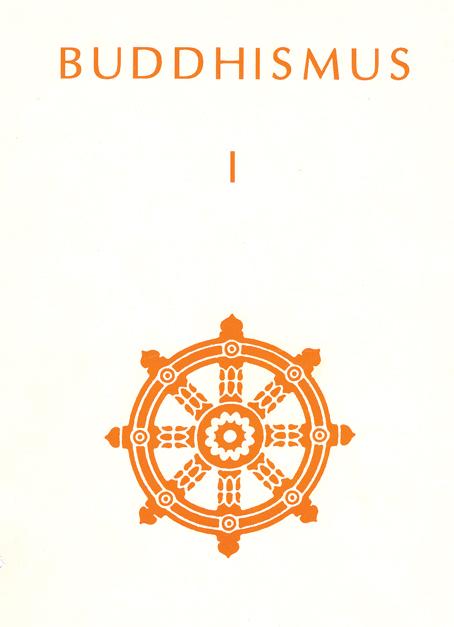 Buddhismus I