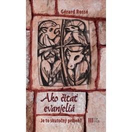Ako čítať evanjeliá - Je to skutočný príbeh ?