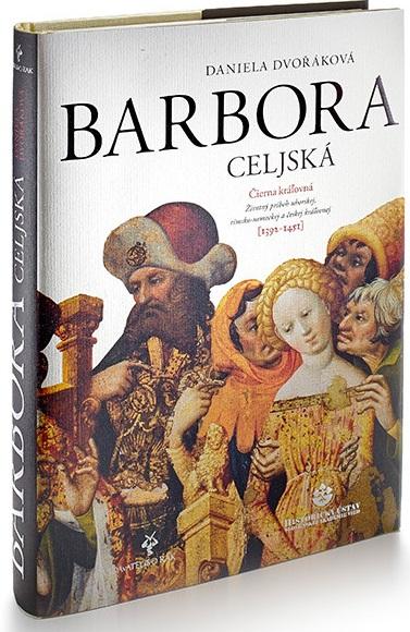 Barbora Celjská - Čierna kráľovná - 2. vydanie