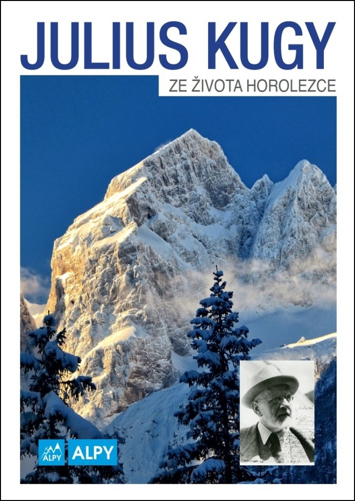 Julius Kugy - Ze života horolezce