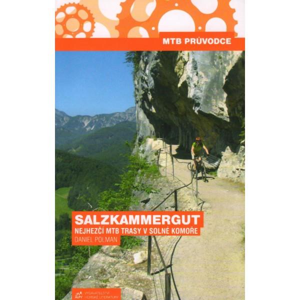Salzkammergut nejhezčí MTB trasy v Solné Komoře - MTB průvodce