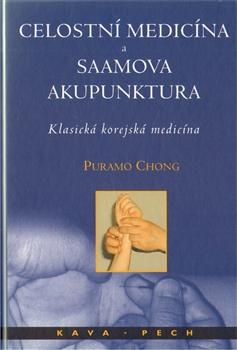 Celostní medicína a Saamova akupunktura - Klasická korejská medicína