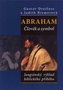 Abraham, člověk a symbol - Jungiánský výklad biblického příběhu