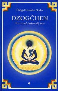 Dzogčhen - Přirozeně dokonalý stav