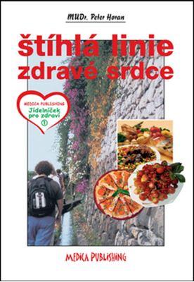 Štíhlá linie - Zdravé srdce - Zhubněte! Vařte bez cholesterolu!
