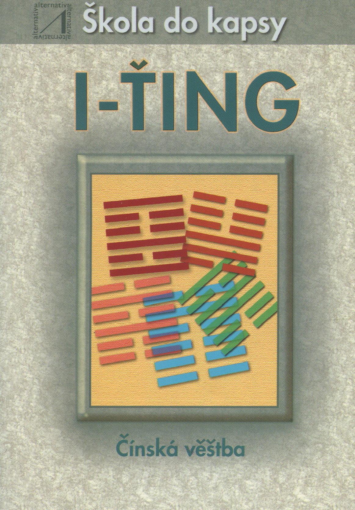 I-ťing - škola do kapsy - čínská věštba