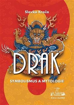 Drak - Symbolismus a mytologie