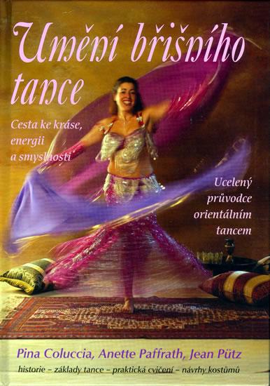 Umění břišního tance - Cesta ke kráse, energii a smyslnosti