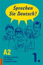 Sprechen Sie Deutsch? 1. /A2/ - Učebnice němčiny pro střední a jazykové školy