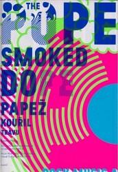 The Pope Smoked Dope - Papež kouřil trávu