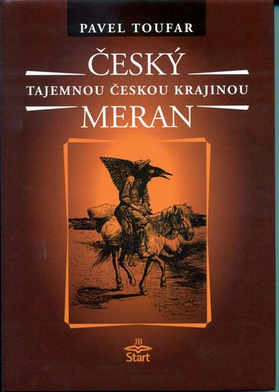 Český Meran - Tajemnou českou krajinou