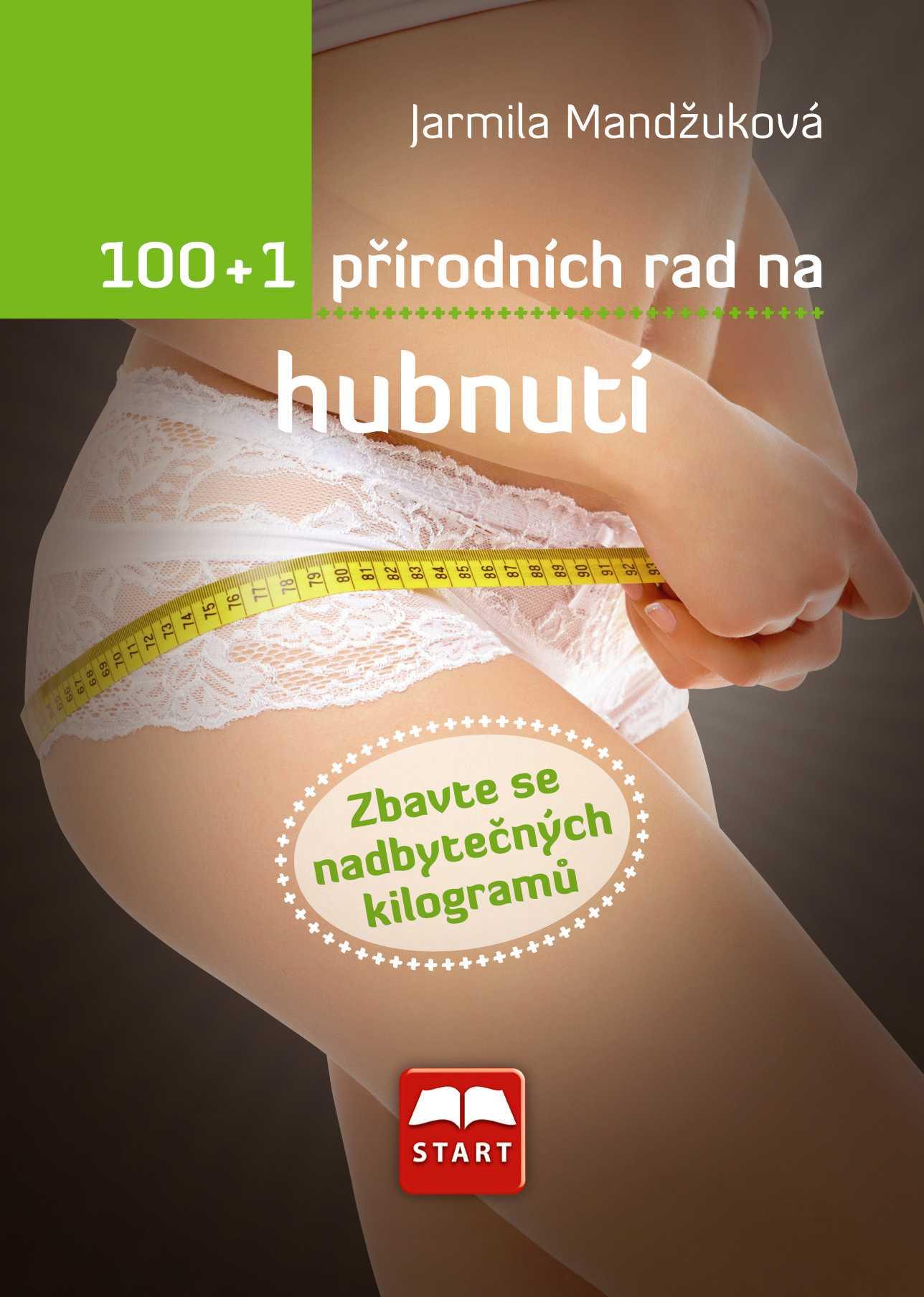 100 + 1 přírodních rad na hubnutí