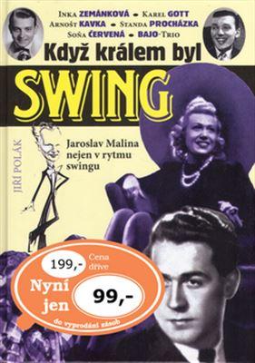 Když králem byl swing - Jaroslav Malina nejen v rytmu swingu