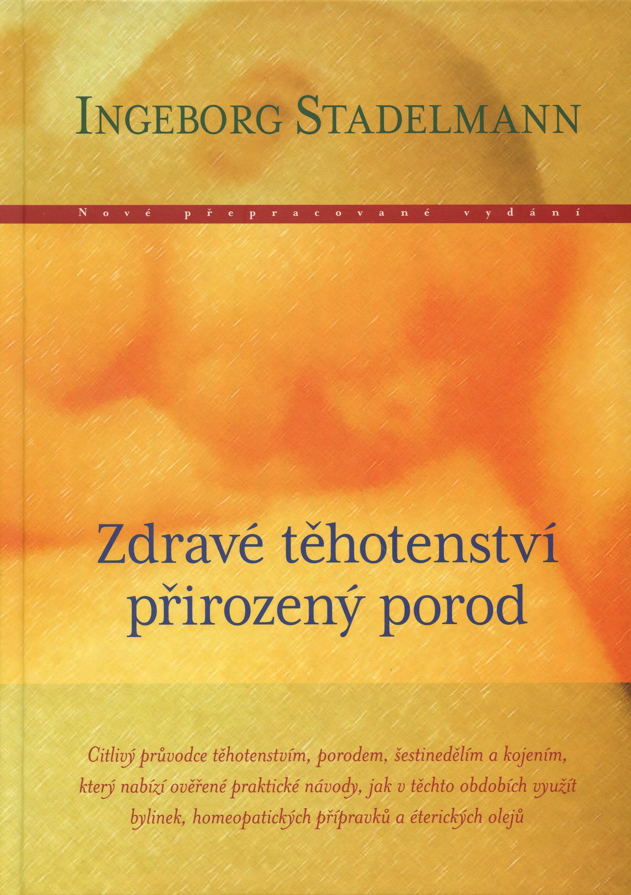 Zdravé těhotenství, přirozený porod - 3. vydání