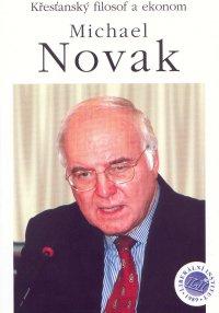 Křesťanský filosof a ekonom Michael Novak