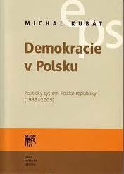 Demokracie v Polsku - Politický systém Polské republiky (1989-2005)
