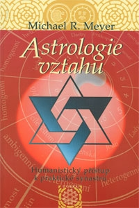 Astrologie vztahů - Humanistický přístup k praktické synastrii
