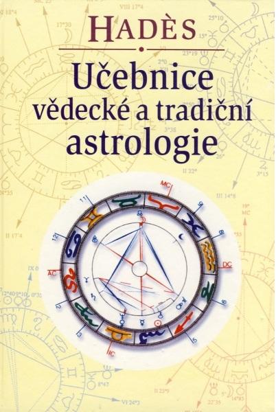 Učebnice vědecké a tradiční astrologie - Se vzorovou interpretací dvaceti pěti horoskopů