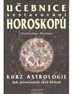 Učebnice sestavování horoskopů - Kurz astrologie. Jak porozumět řeči hvězd