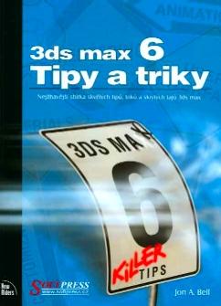 3ds max 6 - Tipy a triky