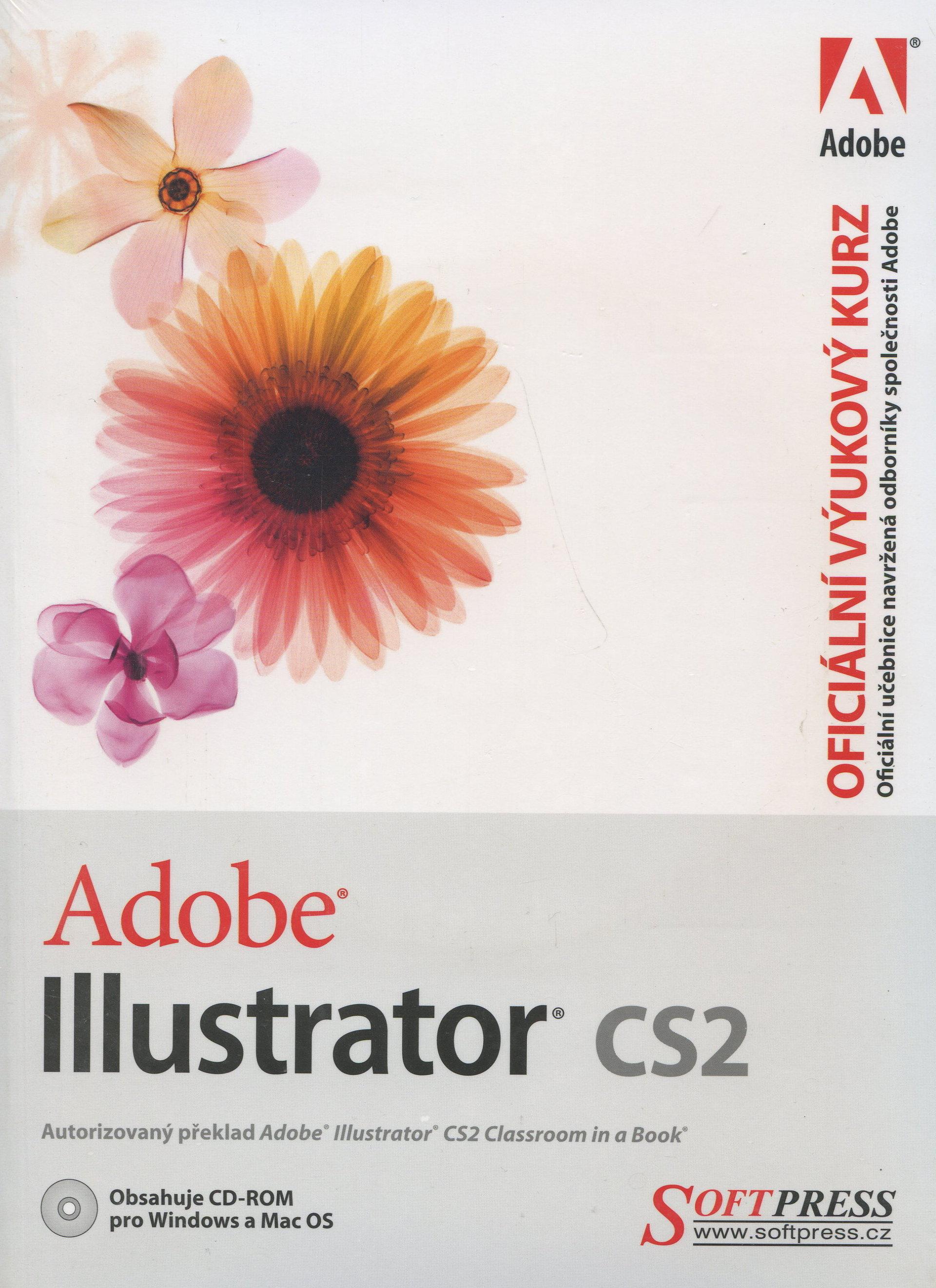 Adobe Illustrator CS2 - oficiální výukový kurz