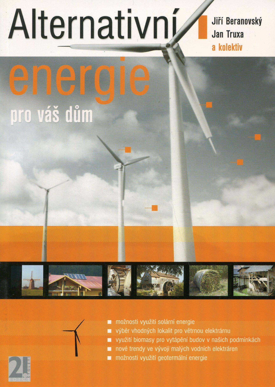 Alternativní energie pro váš dům