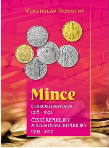 Mince Československa 1918 - 1992, České republiky a Slovenské republiky 1993 - 2017