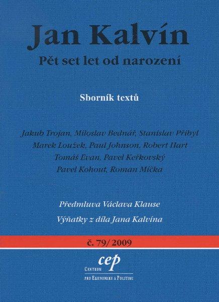 Jan Kalvín - Pět set let od narození