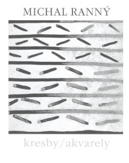 Michal Ranný, Monografie kresby, akvarely