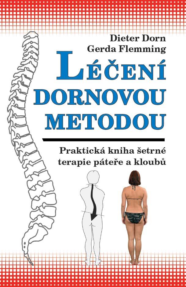 Léčení Dornovou metodou - praktická kniha šetrné terapie páteře a kloubů