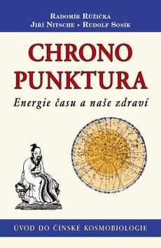 Chronopunktura - Energie času a naše zdraví