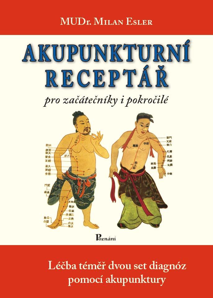 Akupunkturní receptář - pro začátečníky i pokročilé