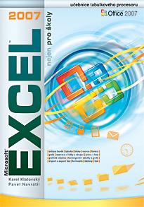Excel 2007 nejen pro školy - Učebnice tabulkového procesoru
