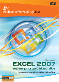Excel 2007 nejen pro začátečníky (DVD) - Komentovaná vizuální příručka