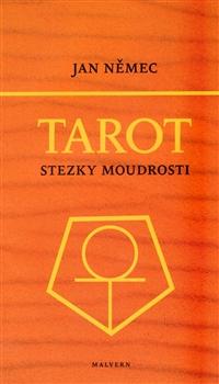 Tarot aneb Stezky moudrosti