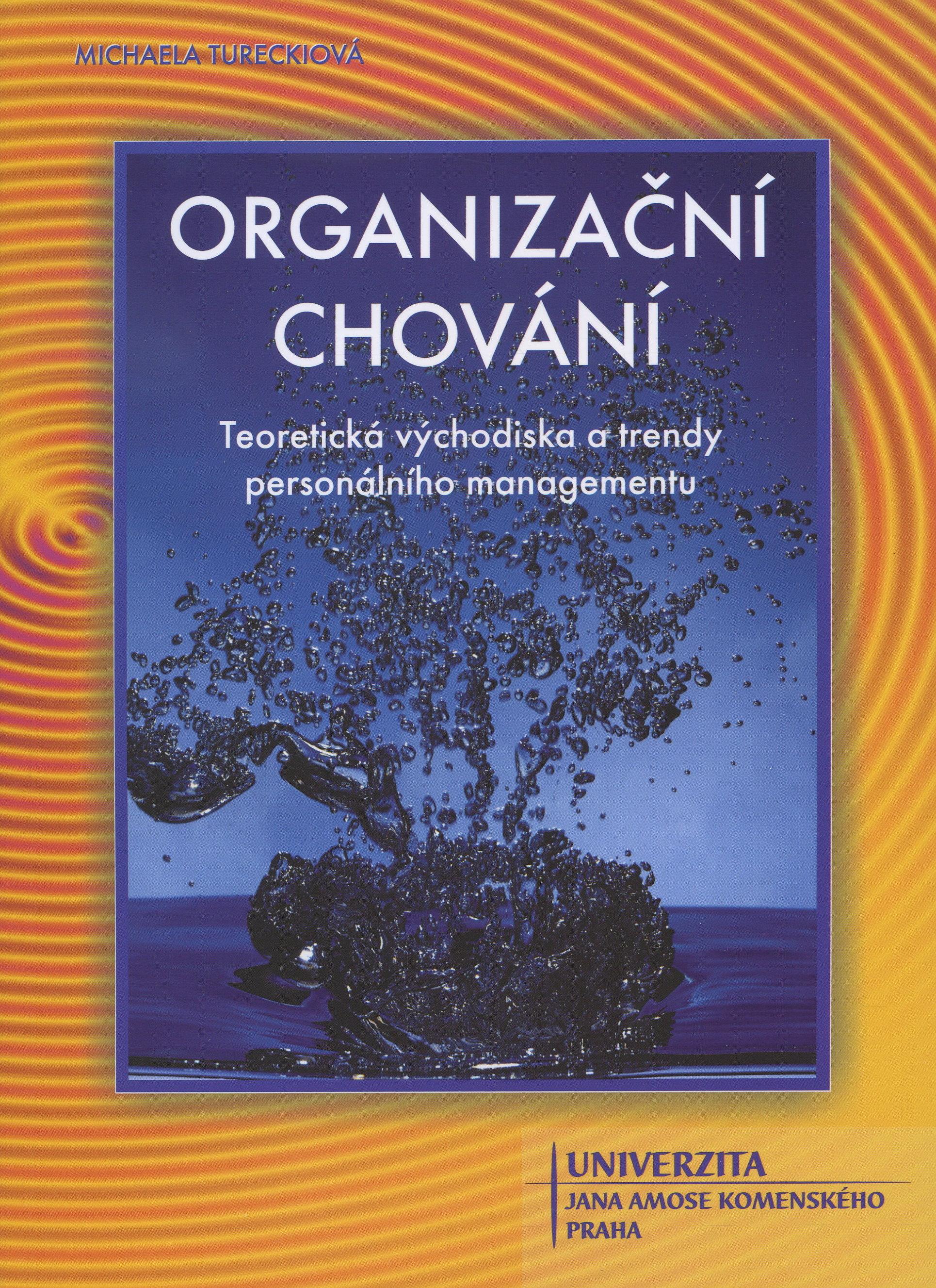 Organizační chování - Teoretická východiska a trendy personálního managementu