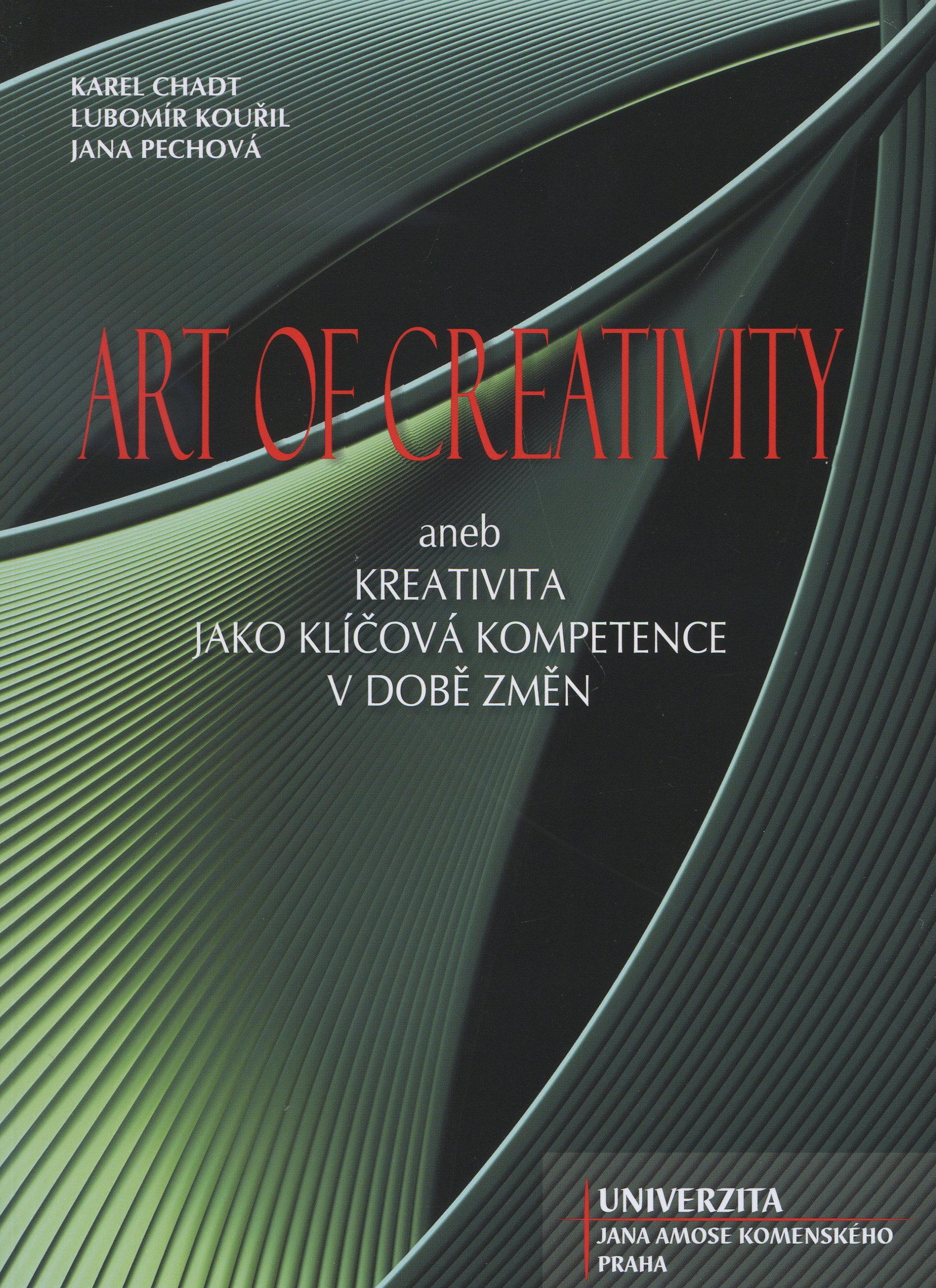Art of Creativity - aneb kreativita jako klíčová kompetence v době změn
