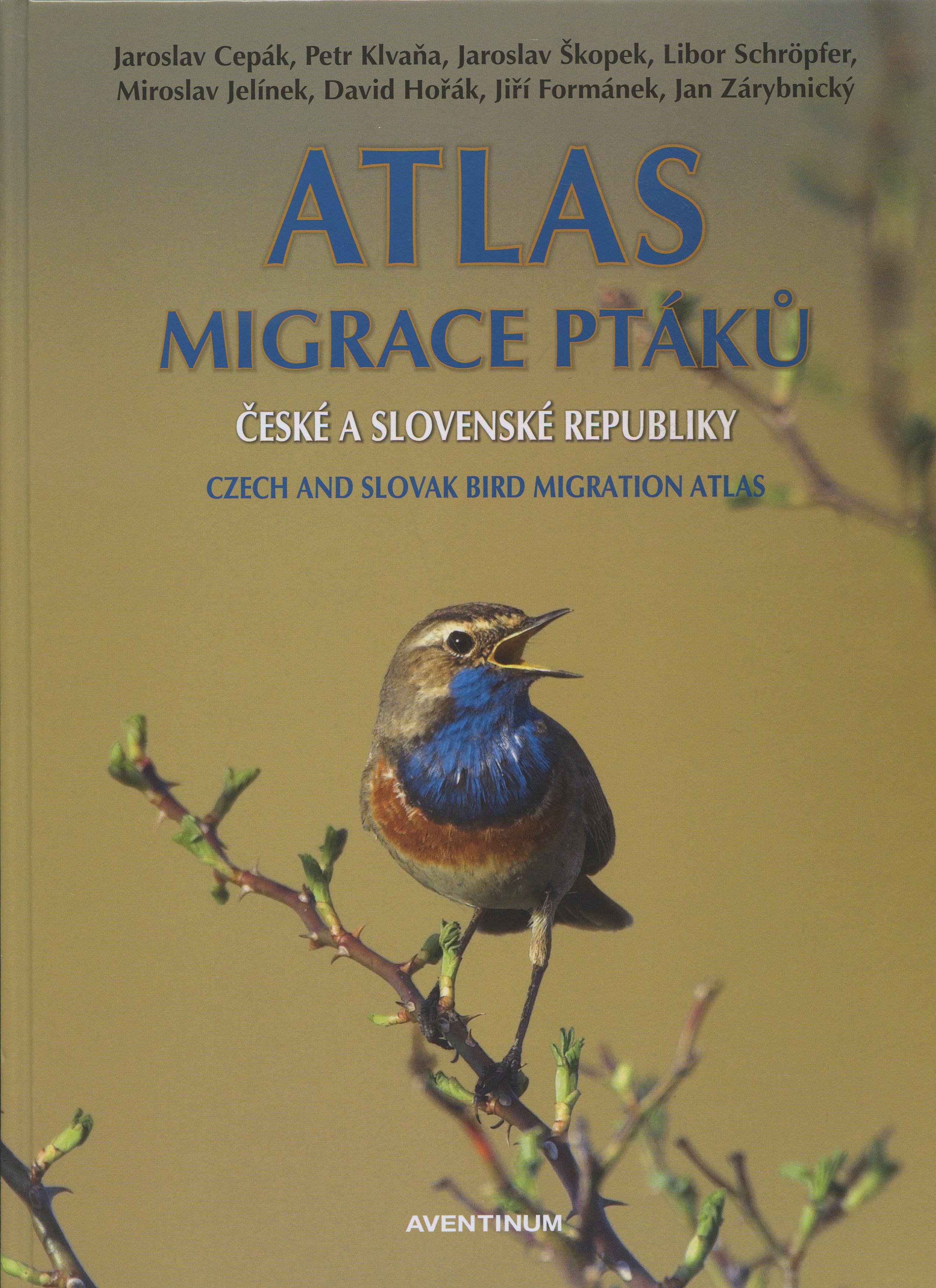 Atlas migrace ptáků české a slovenské republiky - Czech and slovak bird migration atlas