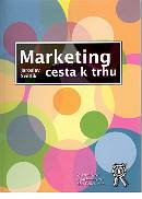 Marketing - cesta k trhu