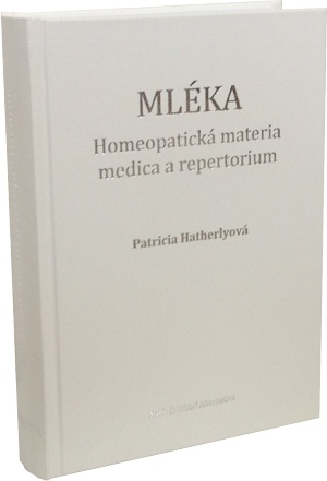 Mléka - homeopatická materia medica s repertoriem
