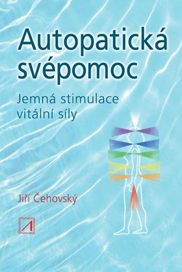 Autopatická svépomoc (2. vydání) - Jemná stimulace vitální síly