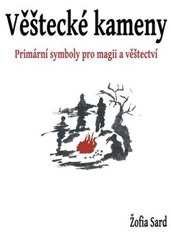 Věštecké kameny - Primární síly v magii a věštectví