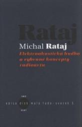 Elektroakustická hudba a vybrané koncepty radioartu