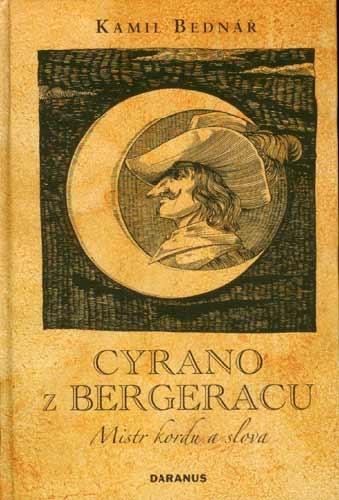 Cyrano z Bergeracu, mistr kordu a slova - Mistr kordu a slova