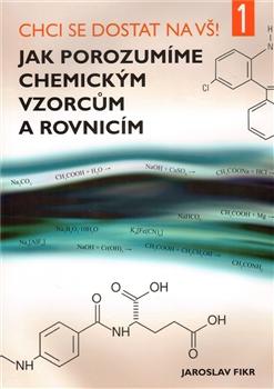 Jak porozumíme chemickým vzorcům a rovnicím