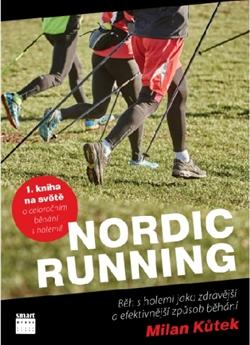 Nordic running - Běh s holemi jako zdravější a efektivnější způsob běhání